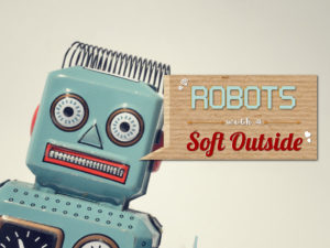Robots with a soft outside
