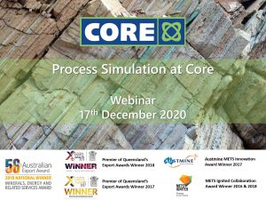Core Webinar Series – Steady-state and Dynamic Process Simulation
